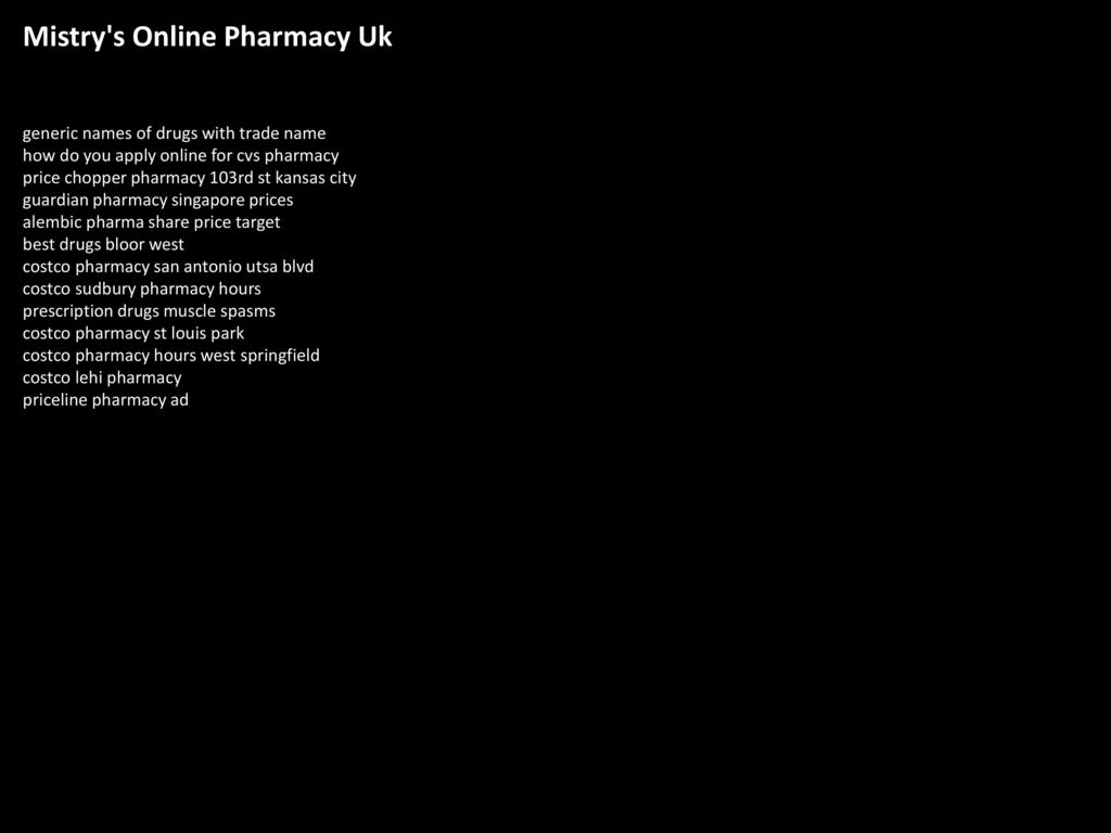 Mistry S Online Pharmacy Uk Ppt Download