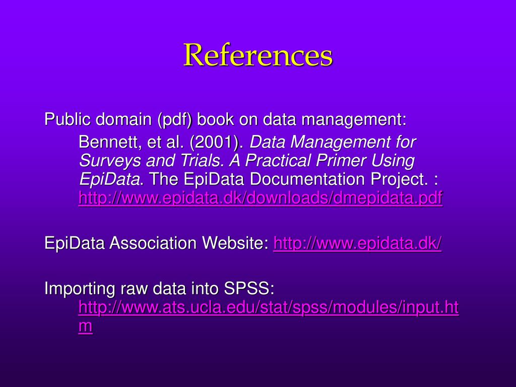 DATA MANAGEMENT Using EpiData and SPSS  - ppt download