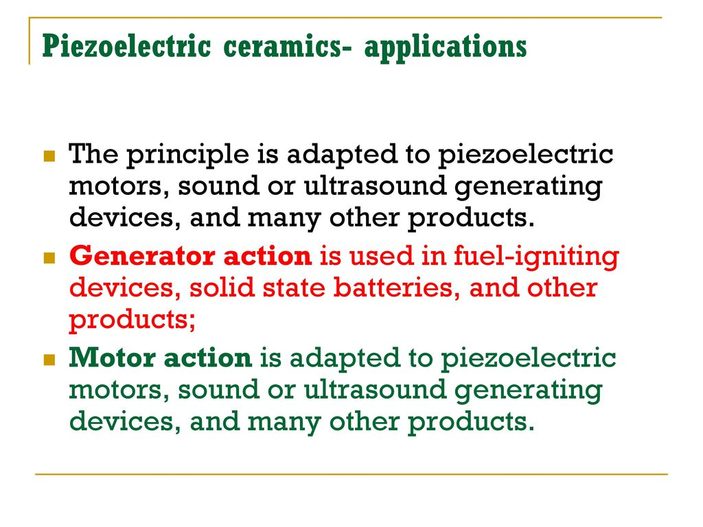 Piezoelectric Ceramics - ppt video online download