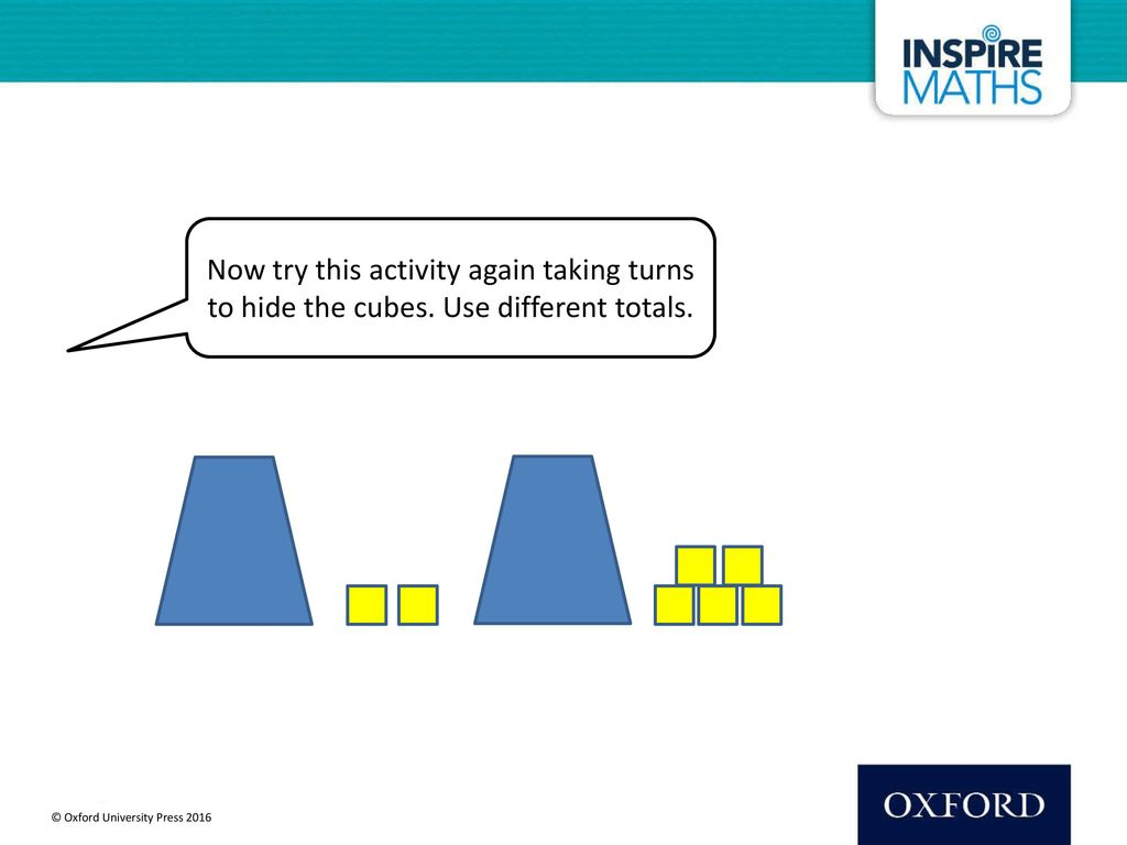Now try this activity again taking turns to hide the cubes