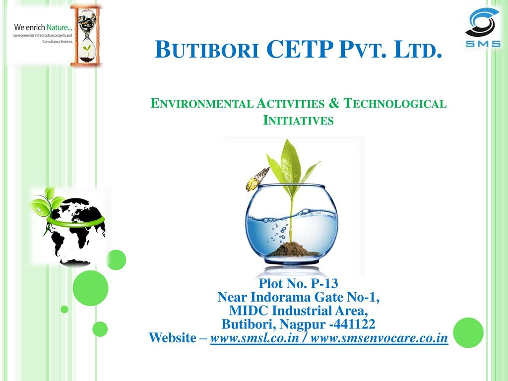 Butibori CETP Pvt. Ltd. Environmental Activities & Technological ...