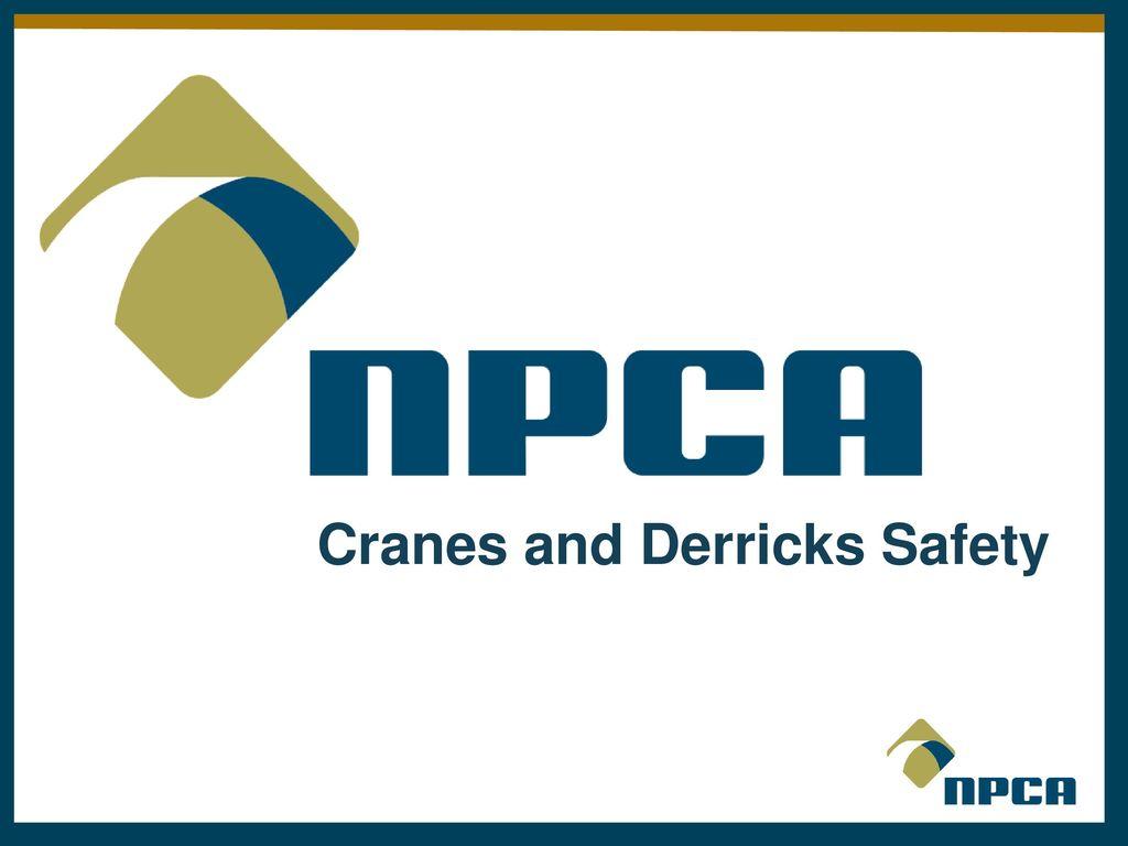 Cranes and Derricks Safety - ppt download