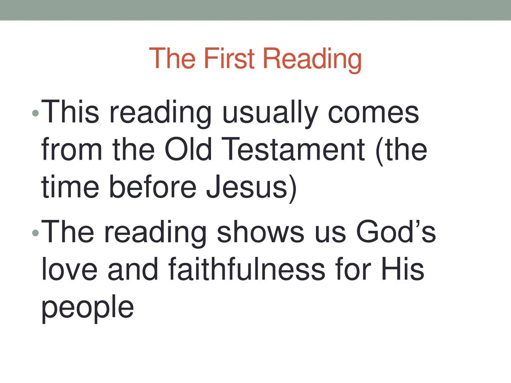 The reading shows us God's love and faithfulness for His people
