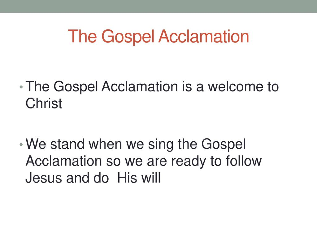 The Gospel Acclamation