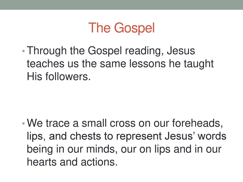The Gospel Through the Gospel reading, Jesus teaches us the same lessons he taught His followers.
