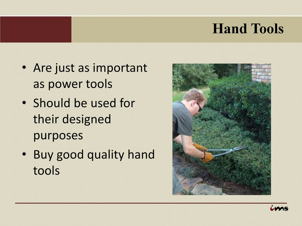 Hand Tools Are Just As Important