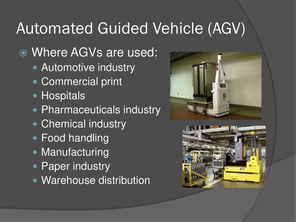 Automated guided vehicle Types & Application - ppt download