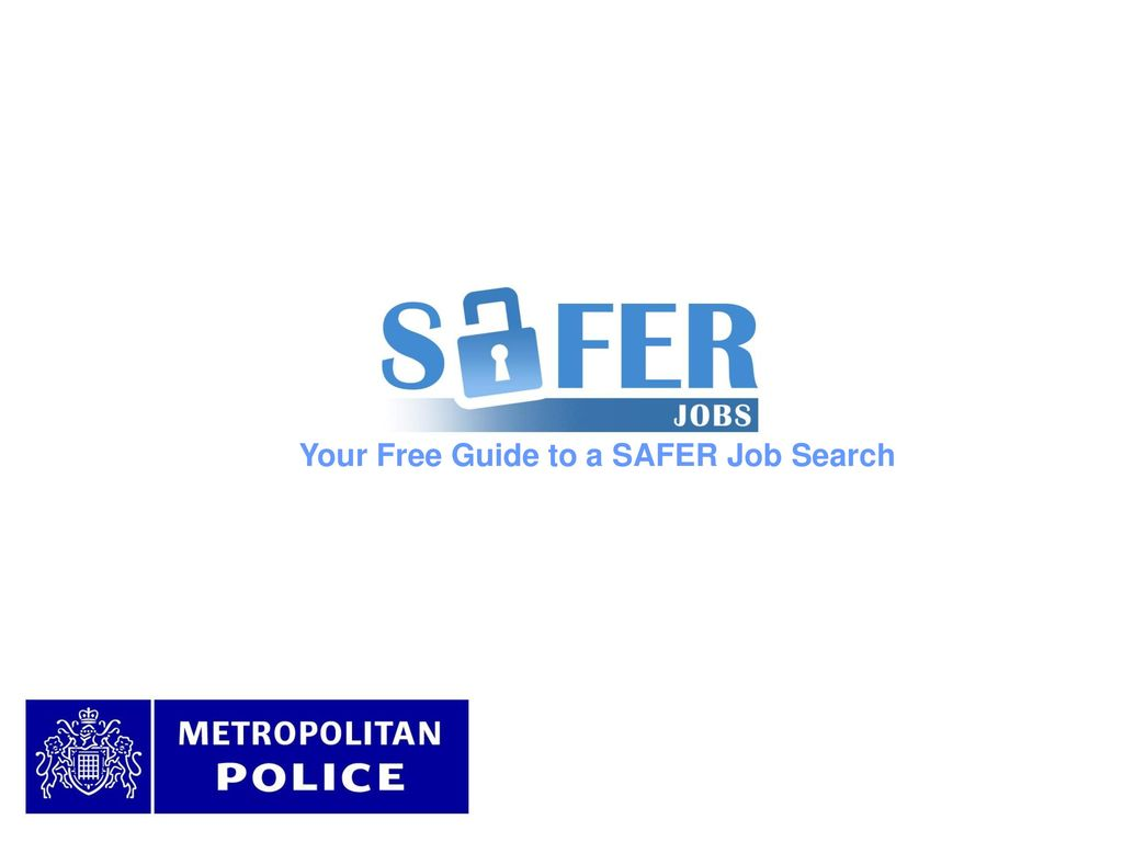 Your Free Guide to a SAFER Job Search - ppt download