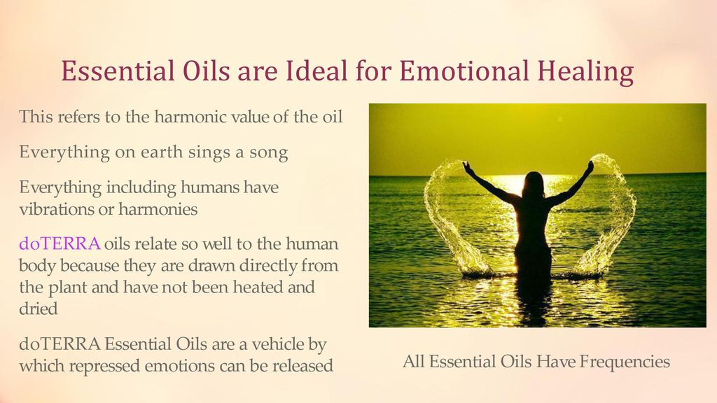Healing Emotions With Essential Oils  - ppt download