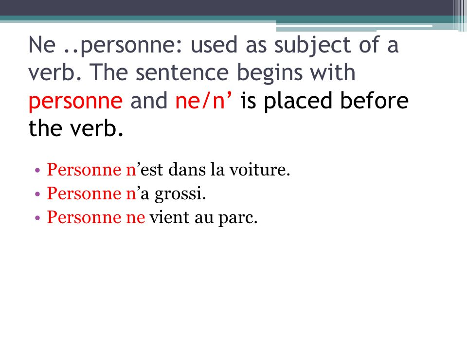 Ne. personne: used as subject of a verb