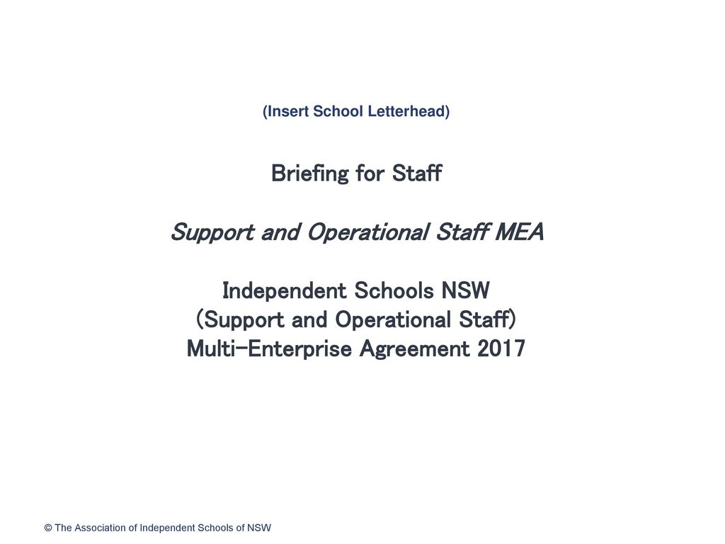 insert school letterhead briefing for staff support and operational