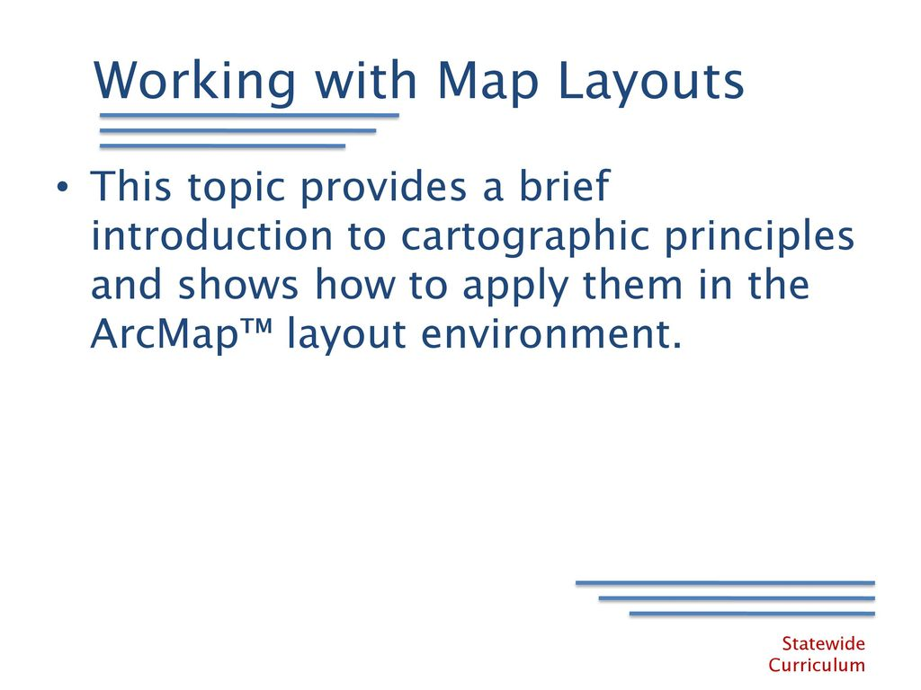 Designing Maps with ArcGIS Learning ArcGIS Desktop Training