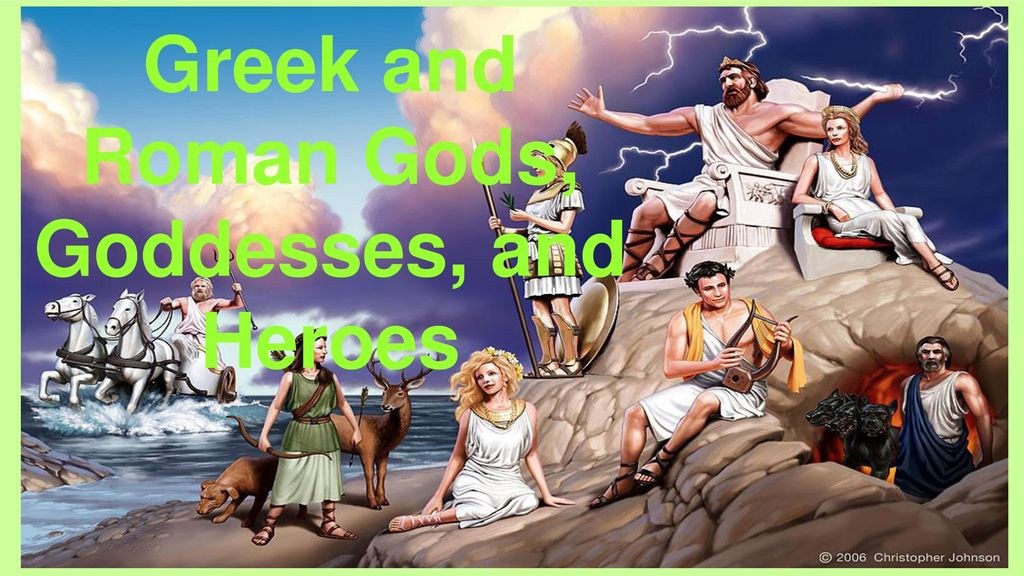 Greek and Roman Gods, Goddesses, and Heroes - ppt download
