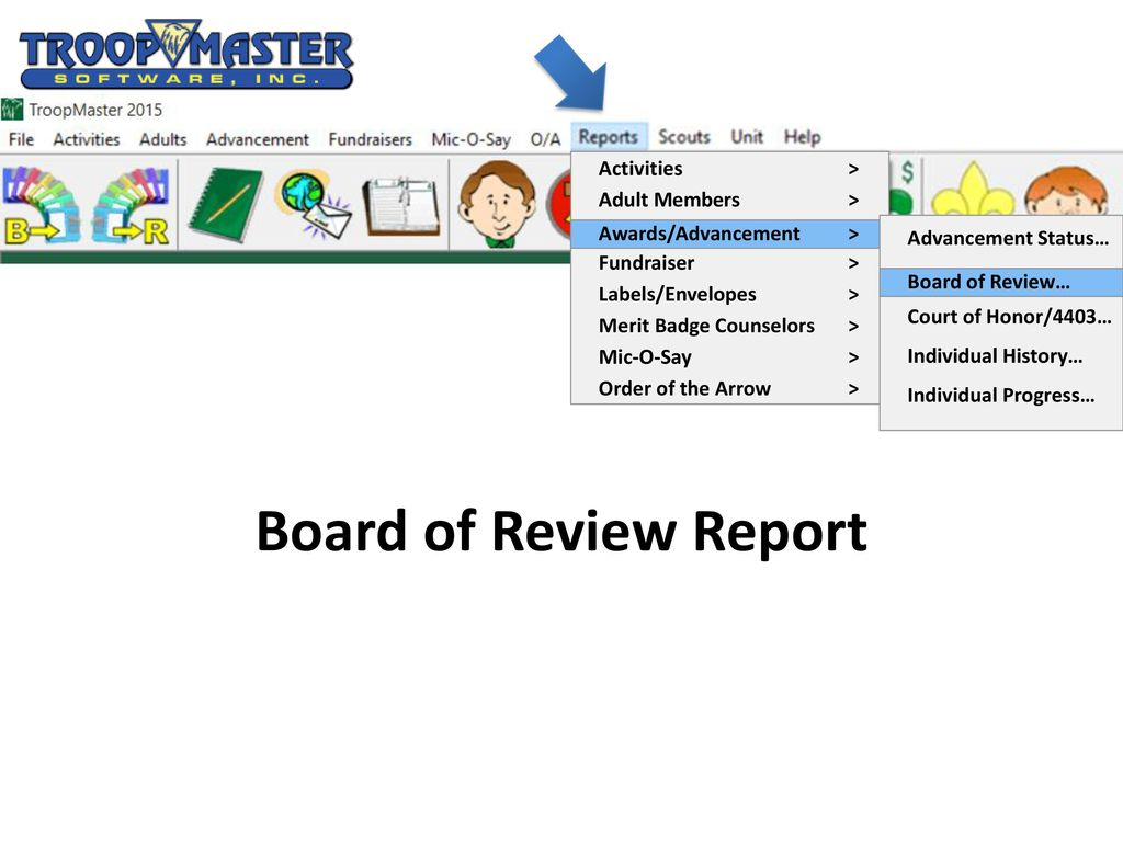 Advancement Reporting From TroopMaster to ScoutNet - ppt
