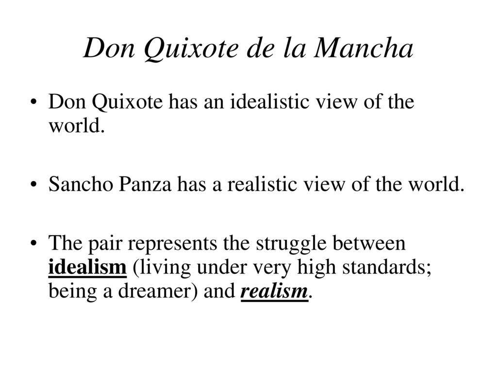 don quixotes realism comes from
