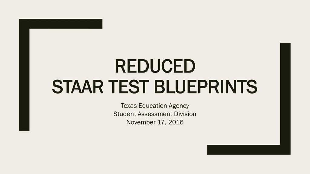 Reduced staar test blueprints ppt download reduced staar test blueprints malvernweather Images