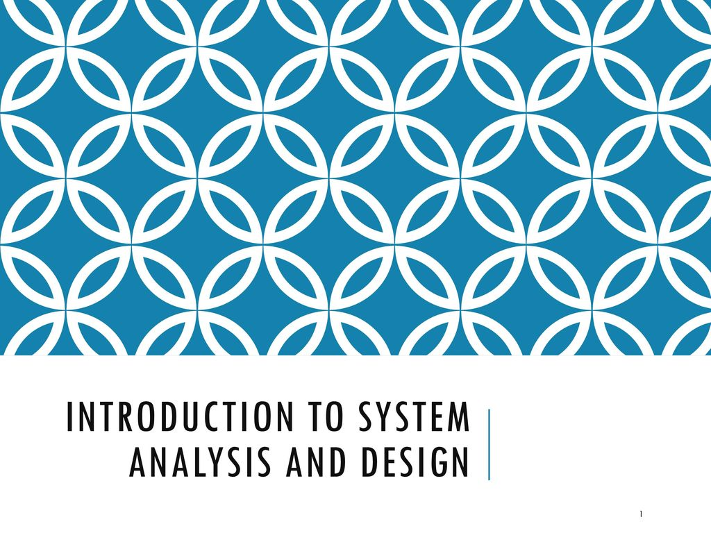 Introduction To System Analysis And Design Ppt Download