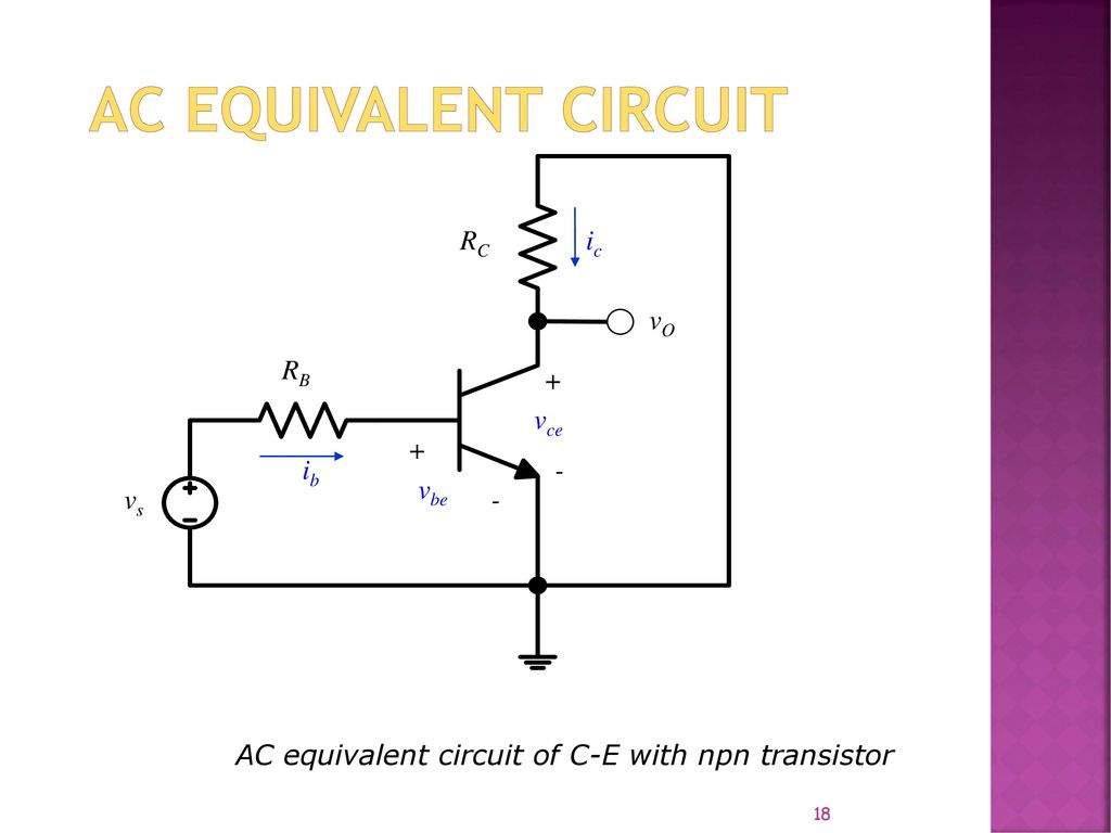 Lecture 1 Basic Bjt Amplifier Ac Analysis Ppt Video Online Download Npn Transistor Wiring Diagram Equivalent Circuit Of C E With