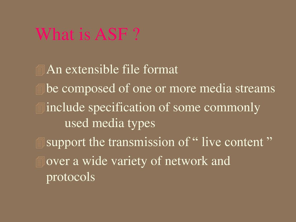 Advanced streaming format (asf) ppt video online download.
