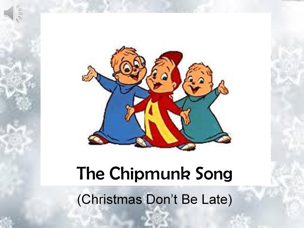 Christmas Don\'t Be Late) - ppt download