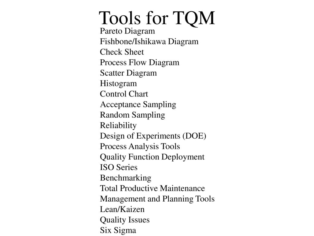 Total Quality Management Tools And Techniques Ppt Download Process Flow Diagram For Tqm Pareto Fishbone Ishikawa Check Sheet