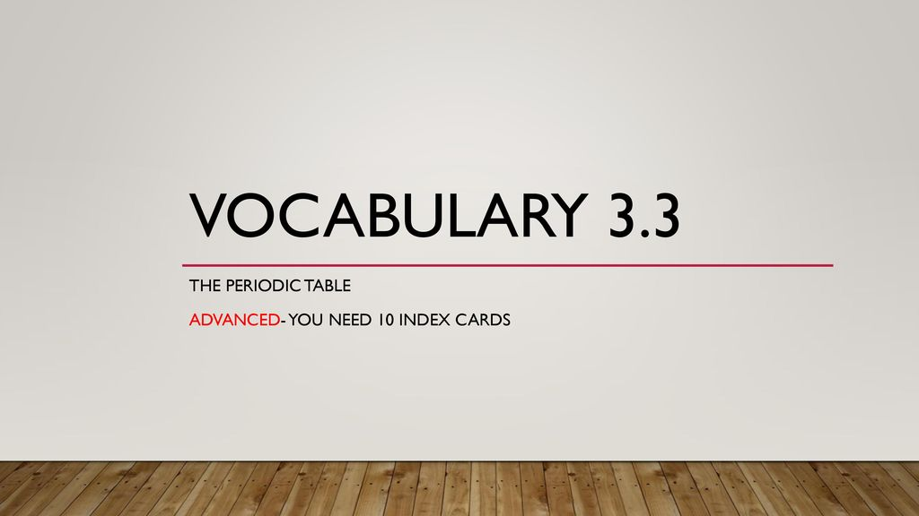 The Periodic Table Advanced You Need 10 Index Cards Ppt Download