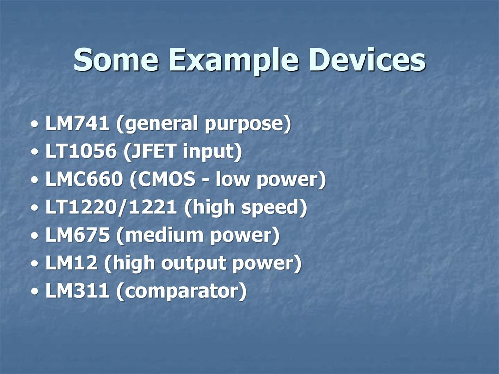 Operational Amplifier Ppt Download Lm741 Based Comparator Uses Bipolar Power Supply 13 Some Example Devices