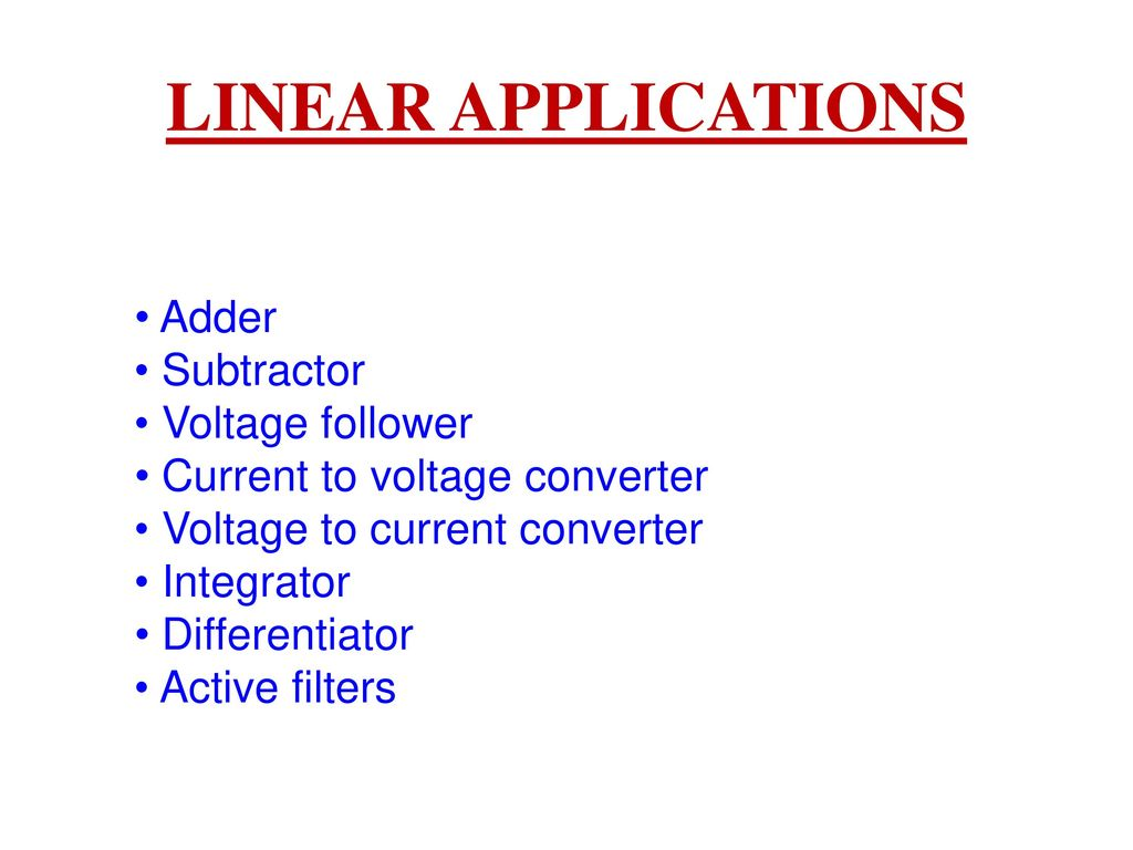 Applications Of Op Amps Ppt Video Online Download Simple Currenttovoltage Converter Circuit Diagram Electronic 2 Linear Adder Subtractor Voltage Follower Current To
