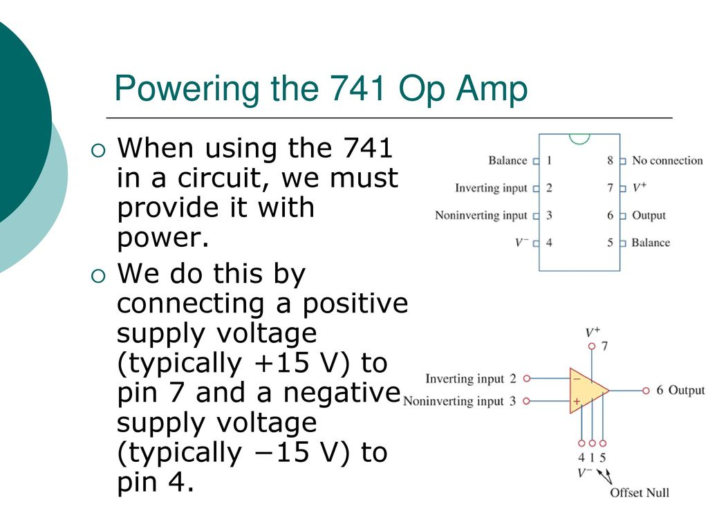 Egr 2201 Unit 7 Operational Amplifiers Ppt Download 741 Amplifier Circuit Powering The Op Amp When Using In A We Must Provide