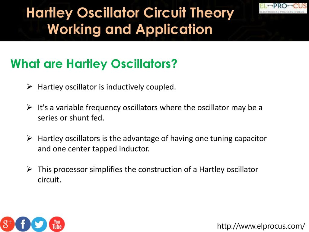 Hartley Oscillator Circuit Theory Working And Application Ppt Download Guitar Amp Coupling Capacitor