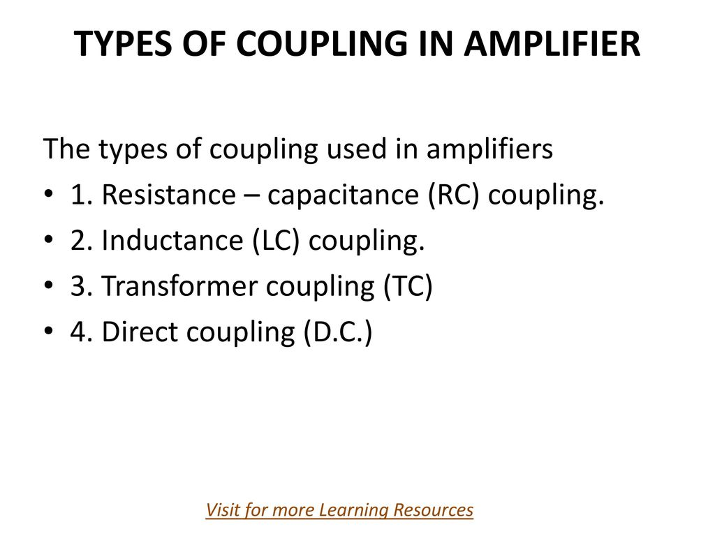 TYPES OF COUPLING IN AMPLIFIER - ppt download