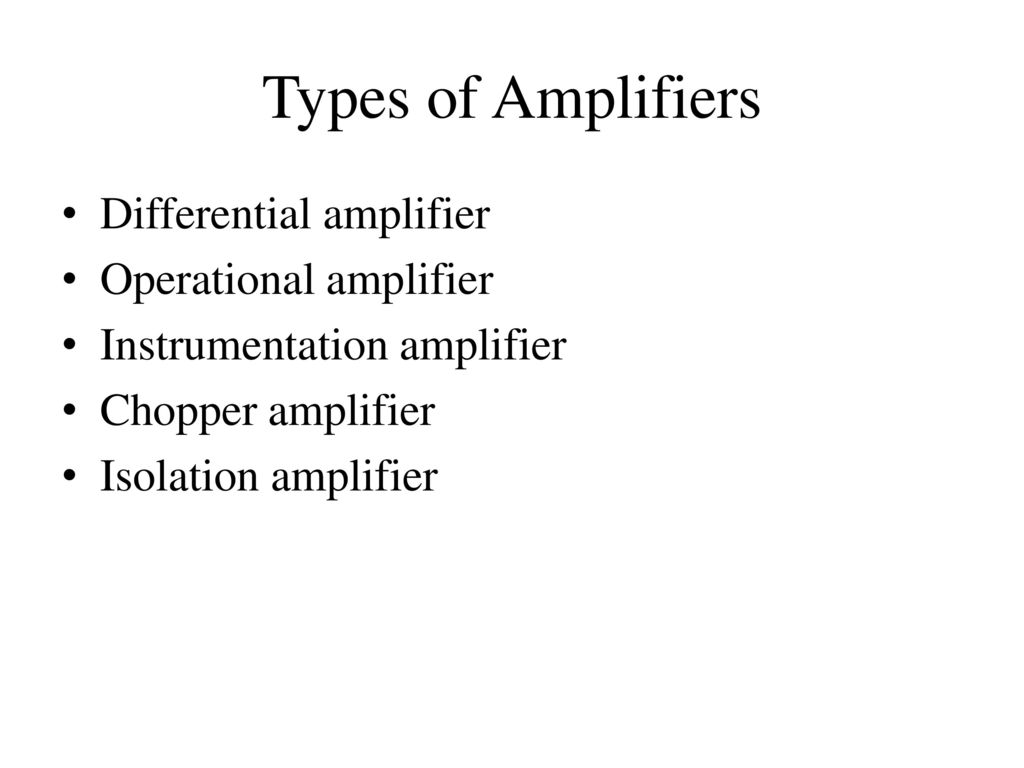 Biopotential Amplifiers Ppt Download How To Derive The Instrumentation Amplifier Transfer Function Types Of Differential Operational