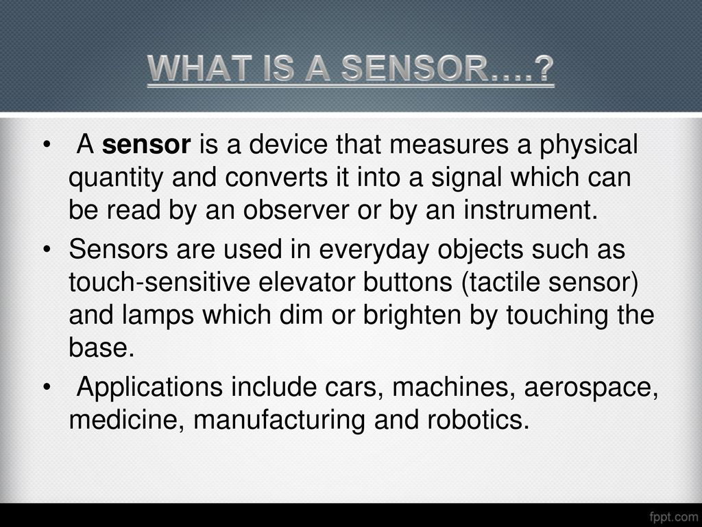 Sensors Ppt Video Online Download Touch Sensor Based On Monostable Mode Of 555 Timer What Is A
