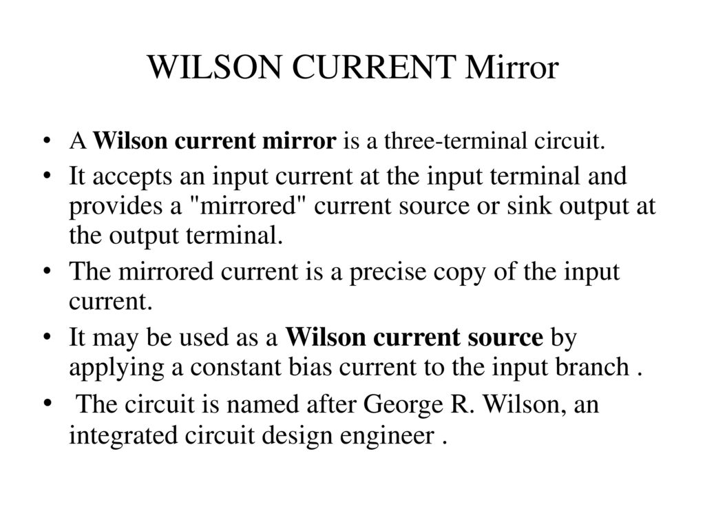 Constant Current Source Circuit Unit V Ic Mosfet Amplifiers Ppt Video Online Download Wilson Mirror A Is Three Terminal
