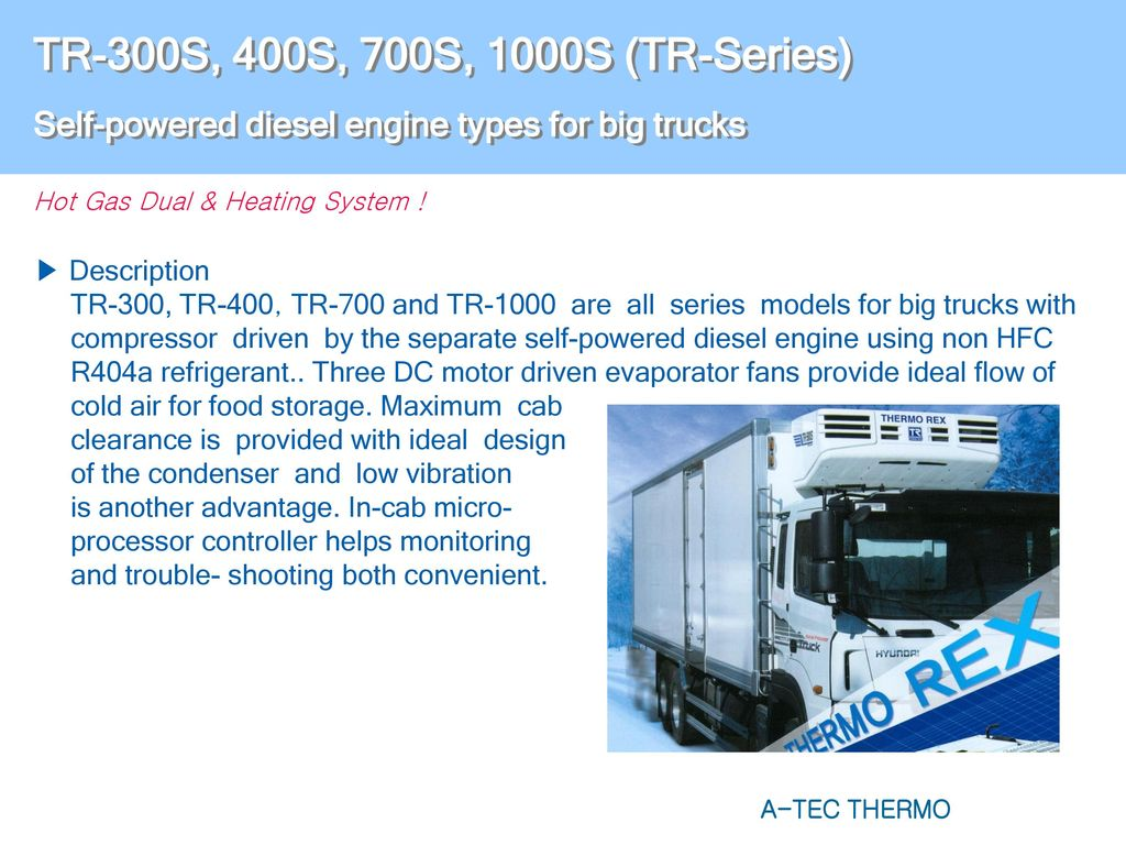 Truck Refrigeration Systems Direct Engine Type Ppt Download Dynamic Compressor Self Powered Circuit Design Tr 300s 400s 700s 1000s Series