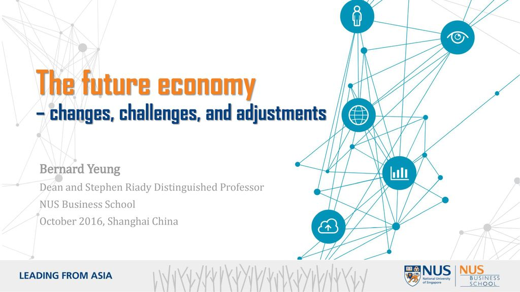 The future economy – changes, challenges, and adjustments