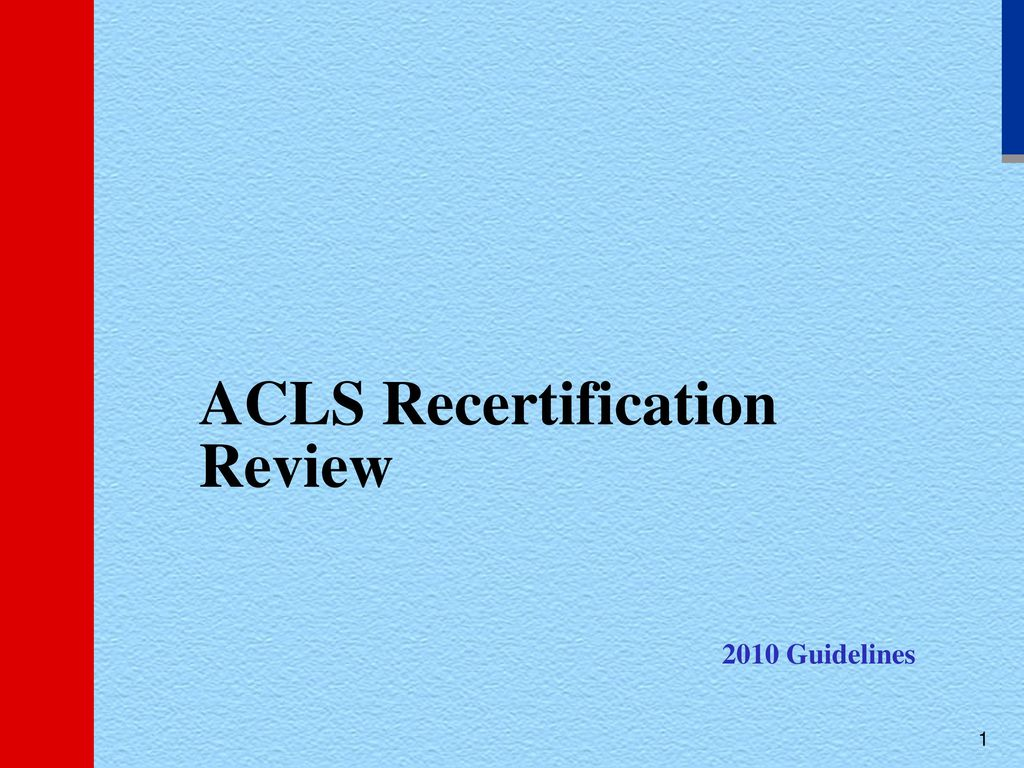 Acls Recertification Review Ppt Download