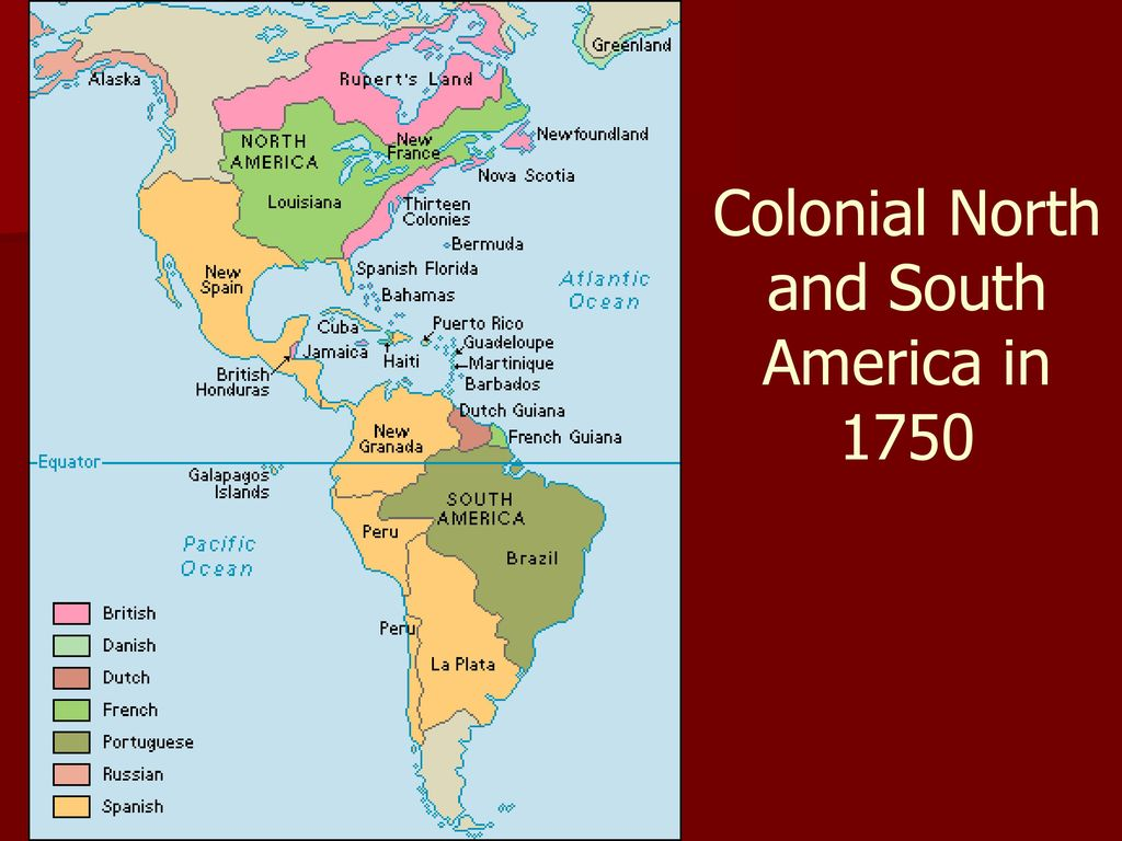 Colonial+North+and+South+America+in+1750
