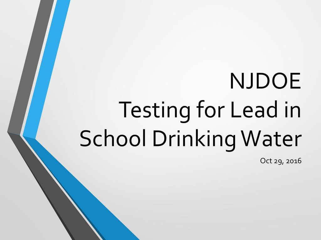 Njdoe Testing For Lead In School Drinking Water Ppt Download