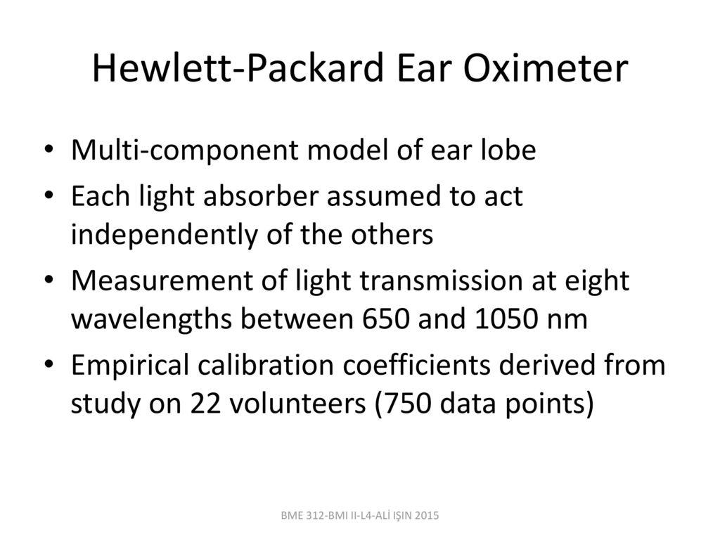 Bme 312 biomedical instrumentation ii lecturer al iin ppt download hewlett packard ear oximeter ccuart Images