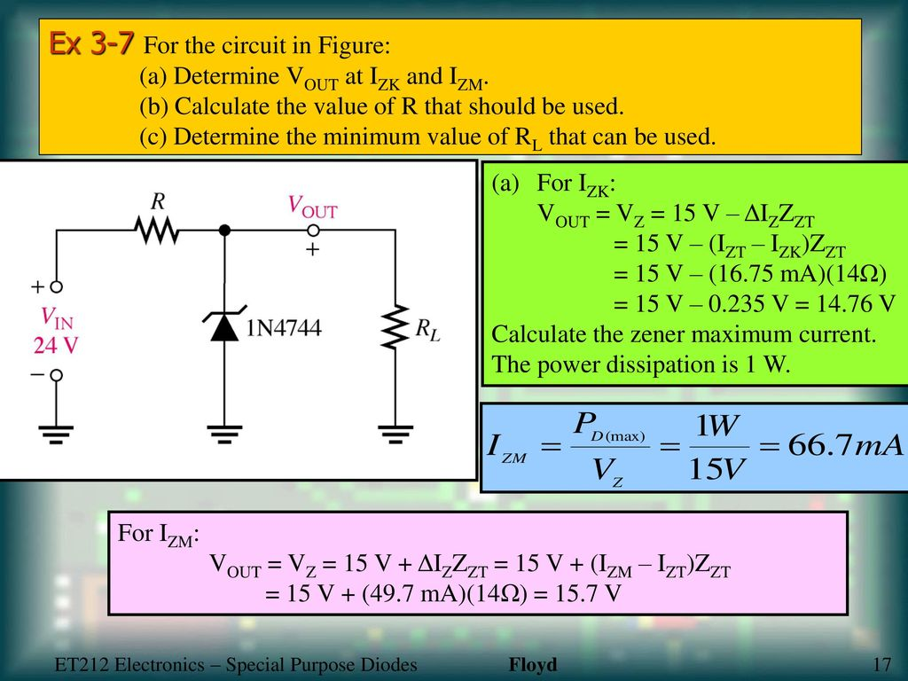 Special Purpose Diodes Ppt Download This Circuit Would Work So Much Better Than The Simple Zener Regulator Ex 3 7 For In Figure A Determine Vout