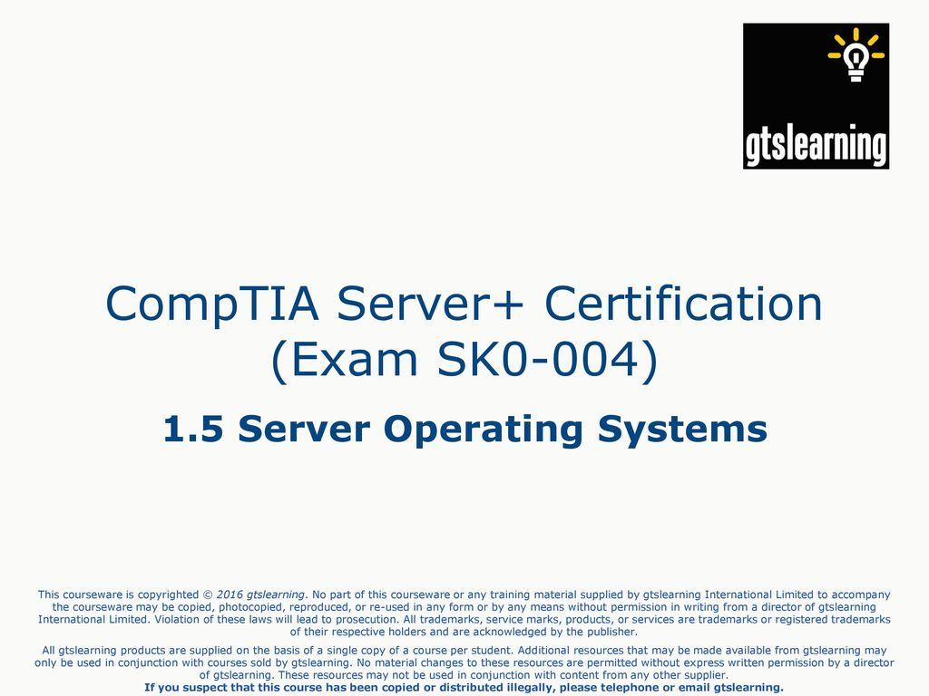 Comptia Server Certification Exam Sk0 004 Ppt Download