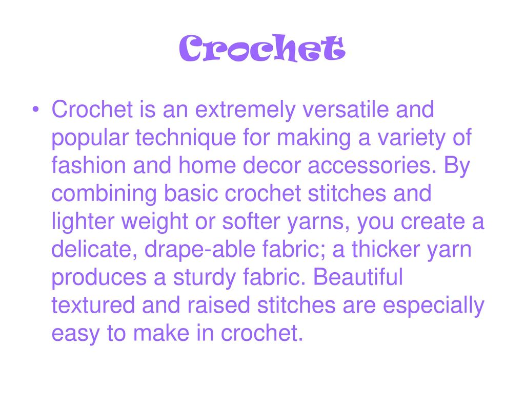 Learn How to Crochet  - ppt download