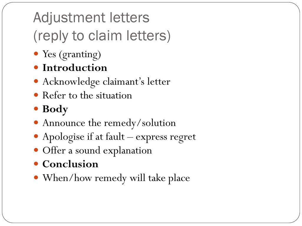 Purpose of letters make requests claims confirm details ppt download adjustment letters reply to claim letters altavistaventures Image collections