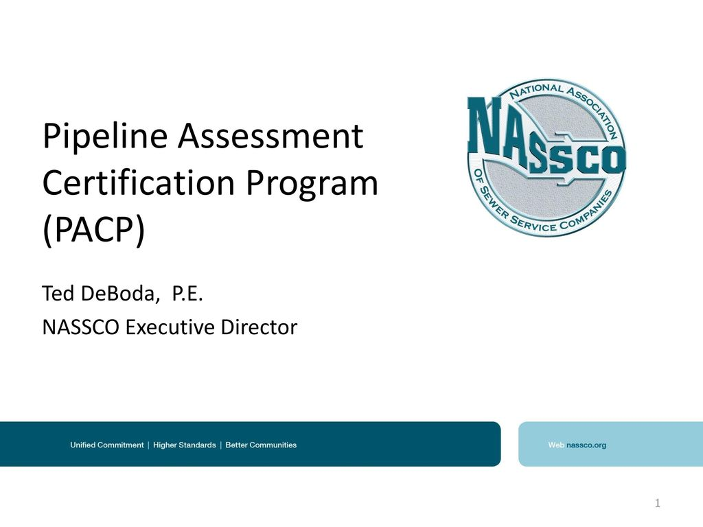 Pipeline Assessment Certification Program (PACP) - ppt download