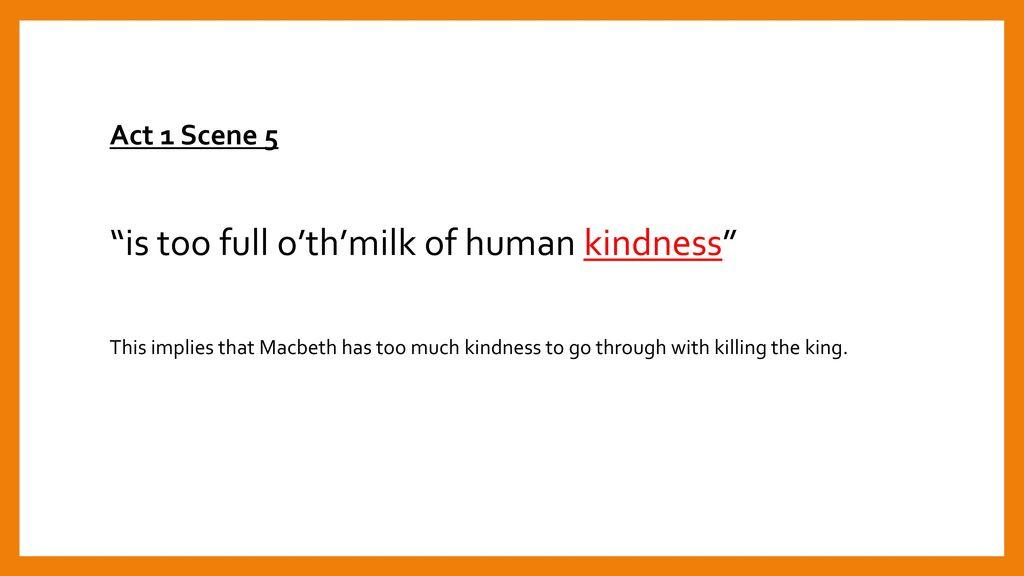 milk of human kindness macbeth meaning