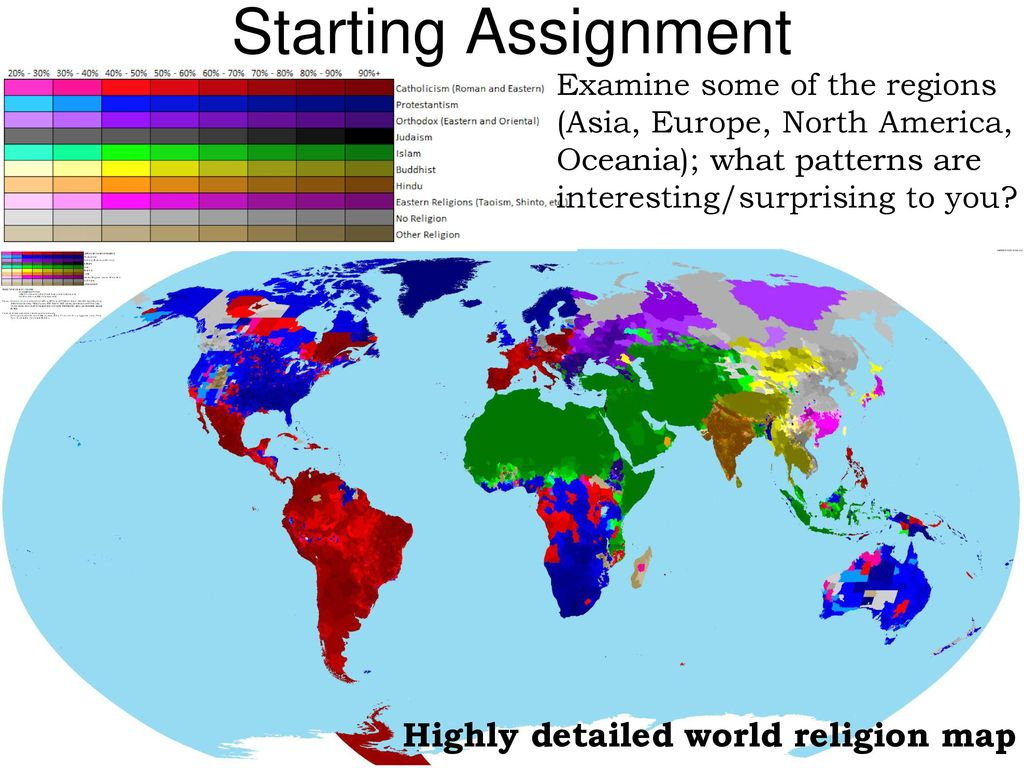 World Map Assignment.Starting Assignment Highly Detailed World Religion Map Ppt Download