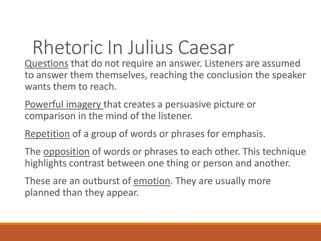 Julius Caesar By William Shakespeare  Ppt Download Rhetoric In Julius Caesar High School Memories Essay also How To Write A Thesis For A Narrative Essay  Important Of English Language Essay