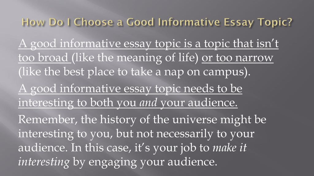 Persuasive Essay Topics For High School How Do I Choose A Good Informative Essay Topic Thesis Statements Examples For Argumentative Essays also Good Science Essay Topics The Informational Research Paper  Ppt Download Examples Of English Essays