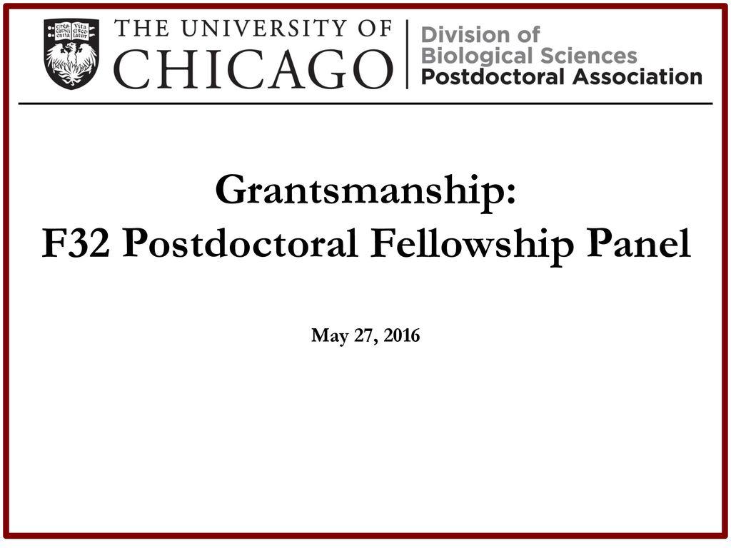 F32 Postdoctoral Fellowship Panel - ppt download